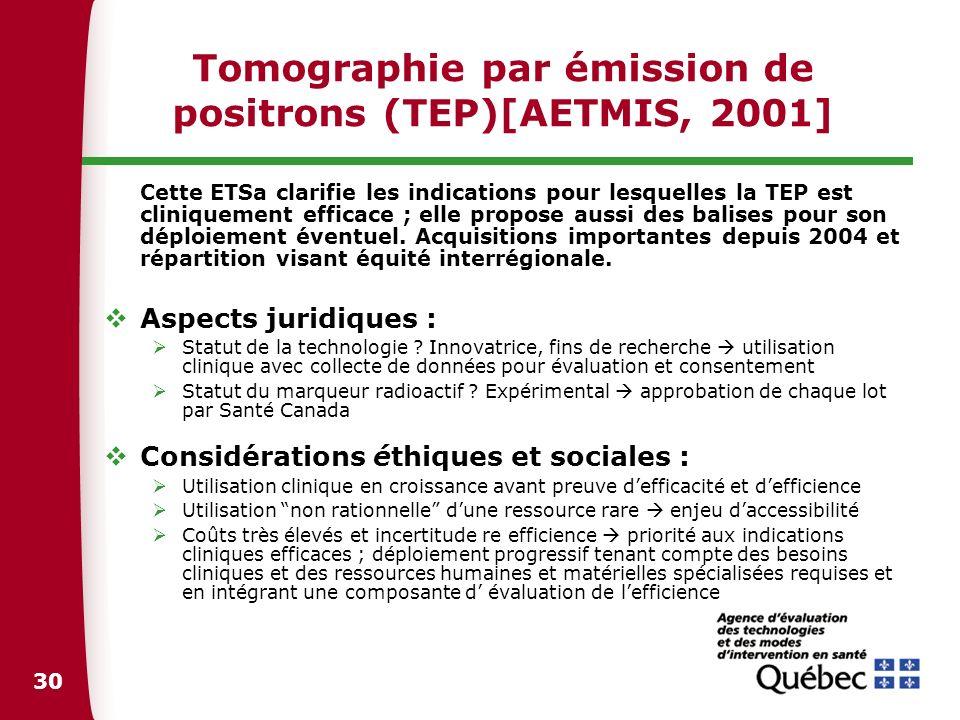 Tomographie par émission de positrons (TEP)[AETMIS, 2001]